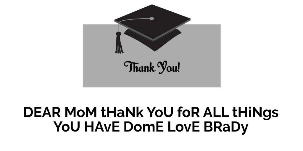 Dear Mom Thank You!!!